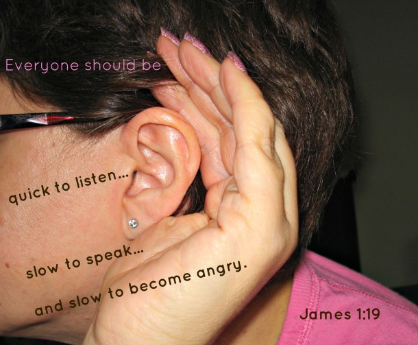 Quick to listen James 1-19